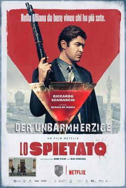 The Ruthless (Lo spietato) (2019) คนใหญ่ต้องโหด