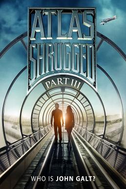 Atlas Shrugged 3 (2014) อัจฉริยะรถด่วนล้ำโลก