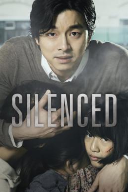 Silenced (2011) เสียงจากหัวใจ..ที่ไม่มีใครได้ยิน