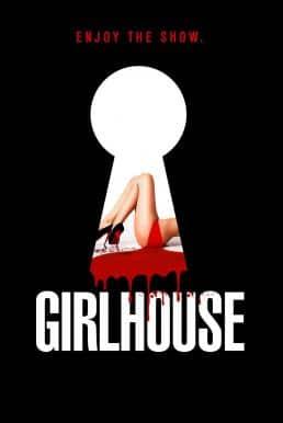 Girl House (2014) เกิร์ลเฮ้าส์