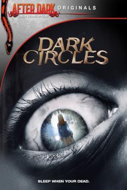 Dark Circles (2013) บ้านเฮี้ยนวังวนนรก