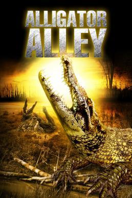 Alligator Alley (Ragin Cajun Redneck Gators) (2013) โคตรไอ้เคี่ยมแพร่พันธุ์ยึดเมือง