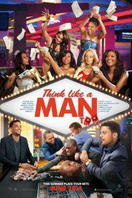 Think Like a Man Too 2 (2014) สงครามสยบหัวใจนายตัวดี