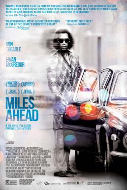 Miles Ahead (2015) นักดนตรีแจ๊สของอเมริกา ไมล์ส เดวิส