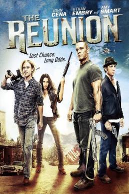 The Reunion (2011) ก๊วนซ่า ล่าระห่ำ