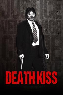 Death Kiss (2018) จูบแห่งความตาย