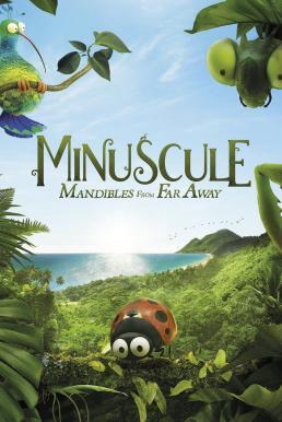 Minuscule 2 Mandibles from Far Away (2019) หุบเขาจิ๋วของเจ้ามด ภาค 2