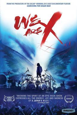 We Are X (2016) เราคือเอ็กซ์