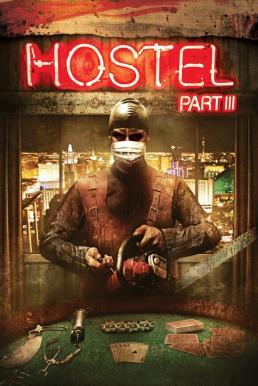 Hostel Part 3 (2011) นรกรอชำแหละ