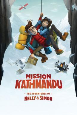 Mission Kathmandu The Adventures of Nelly & Simon (2017) การผจญภัยของ เนลลี่และไซมอน