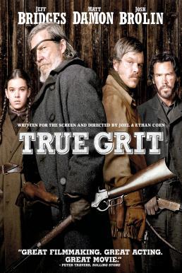 True Grit (2010) ยอดคนจริง