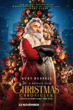 The Christmas Chronicles (2018) ผจญภัยพิทักษ์คริสต์มาส