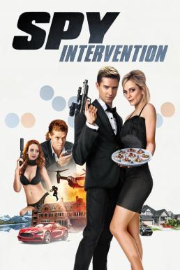 Spy Intervention (2020) สายลับ พยัคฆ์ร้าย