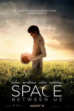 The Space Between Us (2017) รักเราห่างแค่ดาวอังคาร