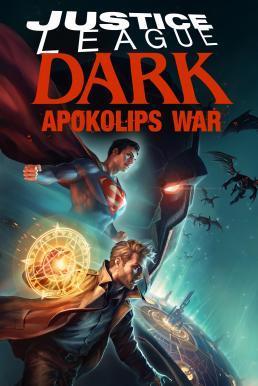 Justice League Dark Apokolips War (2020) จัสติซ ลีก สงครามมนต์เวท