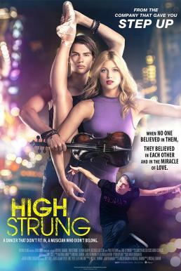 High Strung (2016) จังหวะนี้…หยุดโลก