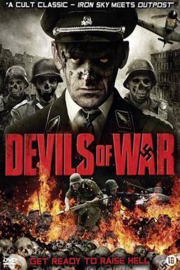 Devils of War 4 (2013) เดนตายถล่มกองพันปีศาจ