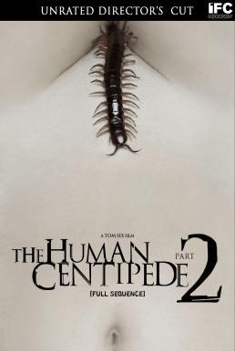 The Human Centipede II (2011) มนุษย์ตะขาบ ภาค 2