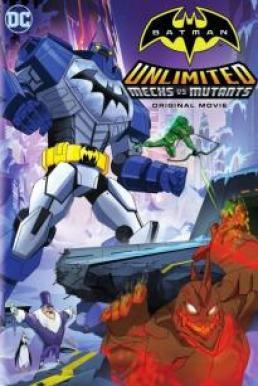 Batman Unlimited Mechs vs Mutants (2016) แบทแมน ศึกจักรกลปะทะวายร้ายกลายพันธุ์