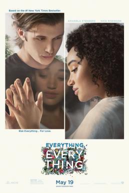 Everything, Everything (2017) ทุกสิ่ง ทุก ๆ สิ่ง…คือเธอ