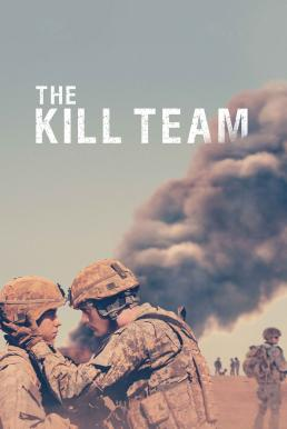The Kill Team (2019) หน่วยจัดตั้งพิเศษ ทีมสังหาร