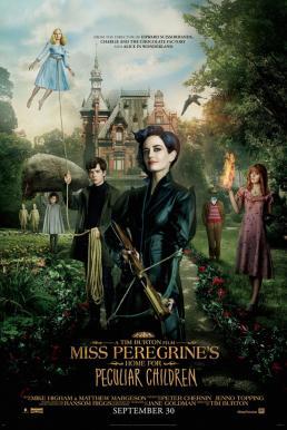Miss Peregrine's Home for Peculiar Children (2016) บ้านเพริกริน เด็กสุดมหัศจรรย์