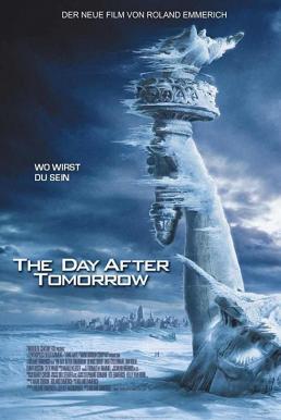 The Day After Tomorrow (2004) วิกฤติวันสิ้นโลก