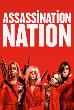 Assassination Nation (2018) แอสแซสซิเนชั่น เนชั่น