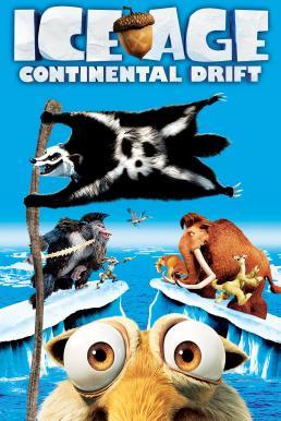 Ice Age: Continental Drift (2012) ไอซ์ เอจ เจาะยุคน้ำแข็งมหัศจรรย์ 4: กำเนิดแผ่นดินใหม่