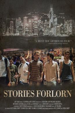 Stories Forlorn (Hong Kong Rebels) (2014) วัยใส ใจเกินร้อย