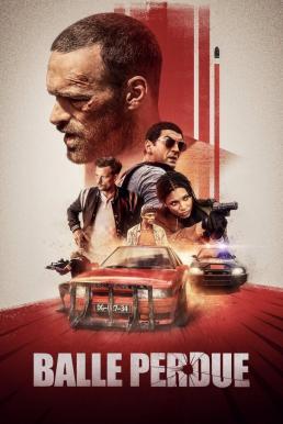 Lost Bullet (2020) เเรงทะลุกระสุน