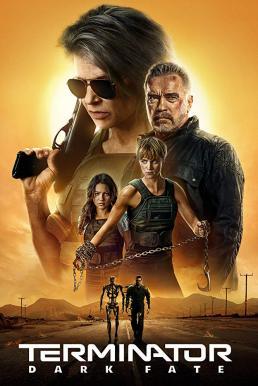 Terminator: Dark Fate (2019) ฅนเหล็ก: วิกฤตชะตาโลก