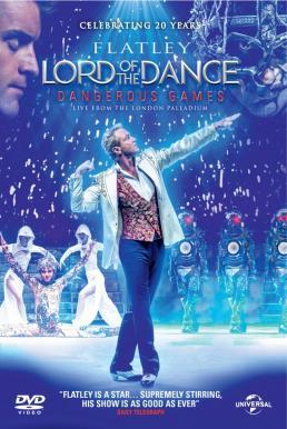Lord of the Dance Dangerous Games (2014) ลอร์ด ออฟ เดอะ แดนซ์ แดนเจอรัส เกมส์