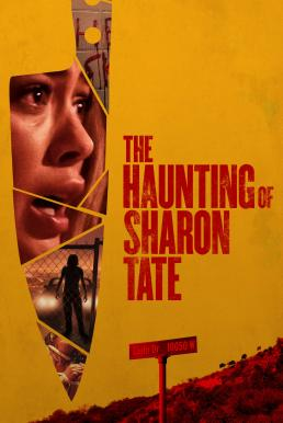 The Haunting of Sharon Tate (2019) สิงสู่ชารอนเทต