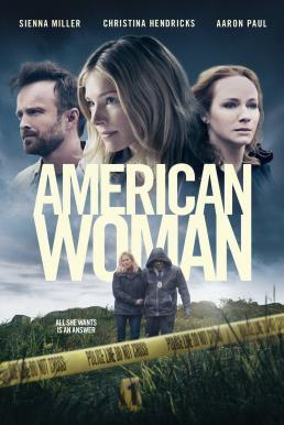 American Woman (2018) หญิงอเมริกัน
