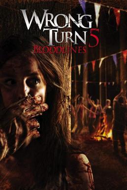 Wrong Turn 5 Bloodlines (2012) หวีดเขมือบคน 5 ปาร์ตี้สยอง