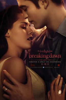 The Twilight Saga Breaking Dawn Part 1 (2011) แวมไพร์ ทไวไลท์ 4 เบรคกิ้ง ดอว์น ภาค 1