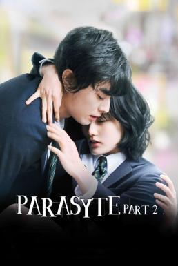 Parasyte Part 2 (Kiseijuu Kanketsuhen) (2015) ปรสิต 2