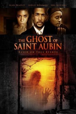 The Ghost of Saint Aubin (2011) ปริศนาสยอง แค้นสั่งตาย