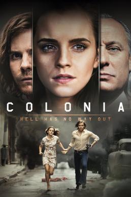 Colonia (2015) โคโลเนีย หนีตาย