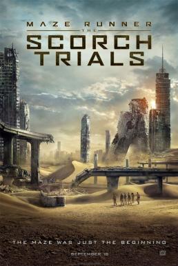 Maze Runner The Scorch Trials (2015) เมซ รันเนอร์ สมรภูมิมอดไหม้