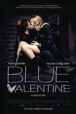 Blue Valentine (2010) บลูวาเลนไทน์