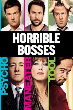 Horrible Bosses (2011) ฮอร์ริเบิล บอสส์เซส รวมหัวสอย เจ้านายจอมแสบ