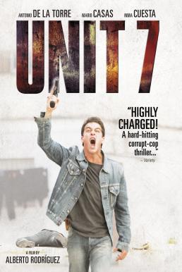 Unit 7 (2012) ยูนิต 7 เด็ดหัวทรชน