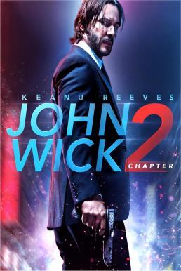 John Wick Chapter 2 (2017) จอห์น วิค แรงกว่านรก 2