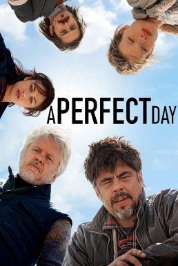 A Perfect Day (2015) อะ เพอร์เฟ็ค เดย์