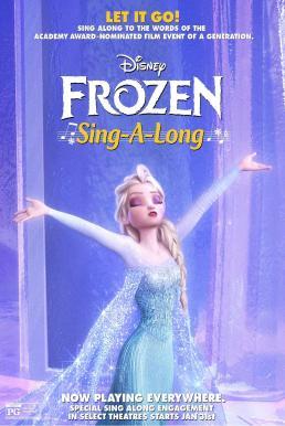 Frozen Sing-A-Long (2015) ผจญภัยแดนคำสาปราชินีหิมะ ซิงอะลอง