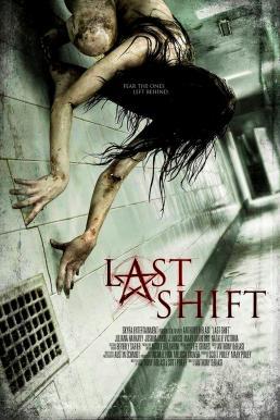 Last Shift (2014) โรงพักผีเฮี้ยน