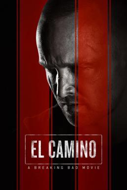 El Camino A Breaking Bad Movie (2019) เอล คามิโน่ ดับเครื่องชน คนดีแตก