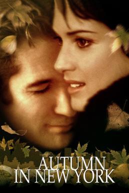 Autumn in New York (2000) แรกรักลึกสุดใจ รักสุดท้ายหัวใจนิรันดร์